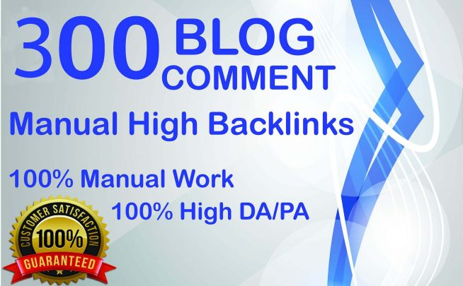 300 Dofollow Blog Comments Backlinks High DA PA Website Ranking On Google