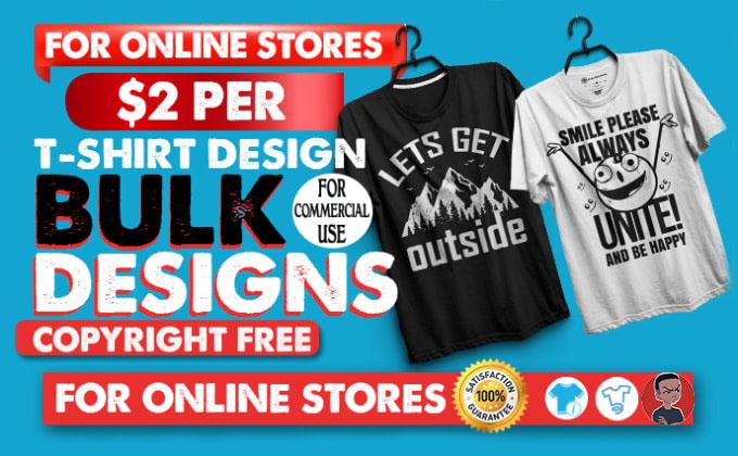 I Will Do Bulk T-Shirt Designs For Your Online Store