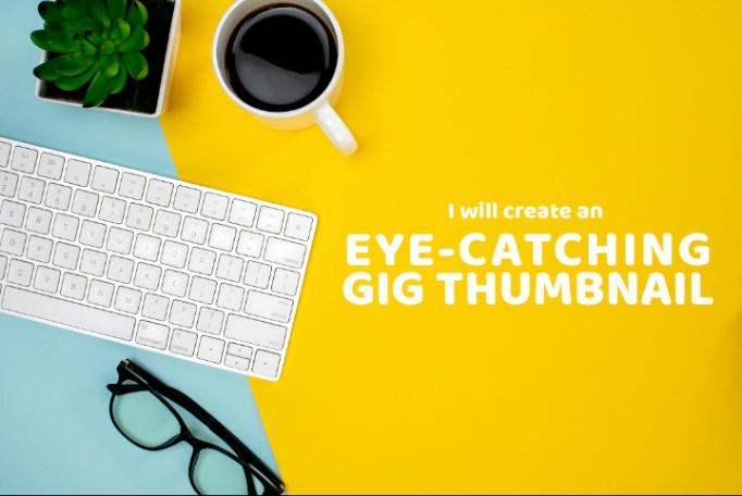 I will design eye catching service thumbnail,  image