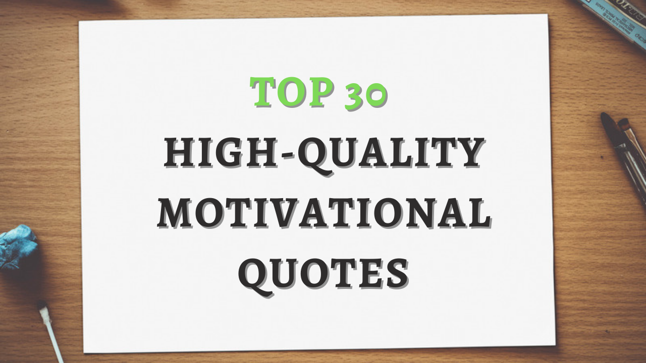 I will design 30 high-quality motivational quotes for your social media