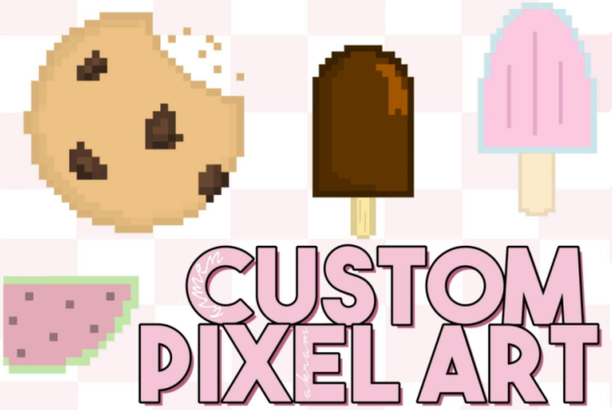 Get 2 Custom Pixel Art Drawings in 24 Hours