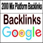 Get 2000 Mix Platform Backlinks of HQ & Most Effective Links