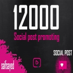 Get Fast 12000 Like OR views Your SOCIAL POST OR VIDEO