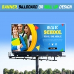 Design Any Banner,  Billboard Or Roll Up