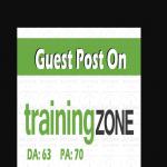 Do Guest Post On Trainingzone DA 54