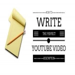 Write effective and attractive content for your video