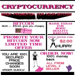Promote Crypto-currency BITCOIN or Lithcoin - A Mega promotion For Your BITCOIN Offer more exposure referred fast delivery limited time Order Now