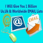 We Will Give You 1 Billion Us,  Uk Worldwide Email Lists